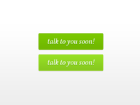 Talk To You Soon!