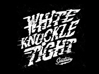 White Knuckle Tight