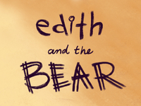 Edith and the Bear