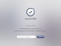 Workshift Coming Soon:)