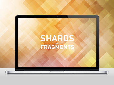 Download Shards and Fragments Wallpaper