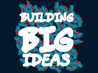 Building Big Ideas