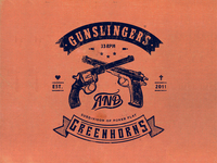 Gunslingers & Greenhorns