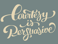 Courtesy is Persuasive
