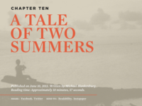 Chapter Ten: A Tale Of Two Summers