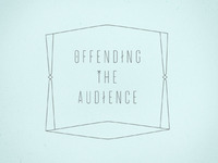 Offending The Audience