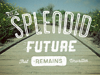 Splendid Future