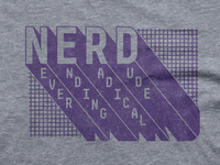 Nerd (Never Ending Radical Dude) Tee