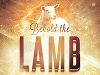 Behold The Lamb Church Flyer Template
