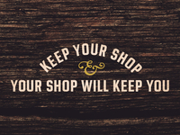 Keep Your Shop (Clayton Specimen)