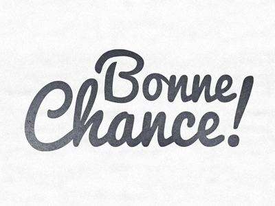 http://dribbble.s3.amazonaws.com/users/27732/screenshots/189948/bonne_chance.png