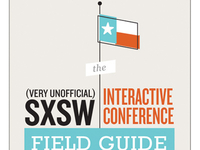 Very Unoffical SXSW Interactive Conference Field Guide