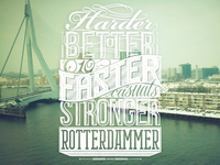 Harder better faster stronger rotterdammer