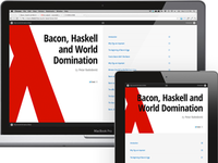 Bacon, Haskell and World Domination
