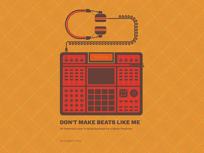 Don't Make Beats Like Me (book cover design)