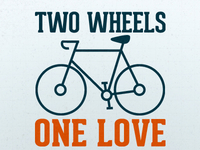 Two Wheels One Love