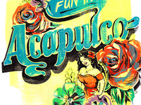 Fun in Acapulco ~ handlettering