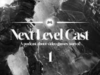 Ideas for Next Level Cast 2.0