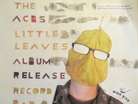 "ACBs ""Little Leaves"" Album Release Poster"