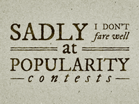 Popularity Contests