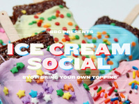 BBG Presents: BYOT Ice Cream Social