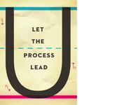 Let the Process Lead U