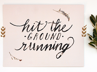 Hit The Ground Running Print