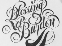 Blessing not Burden