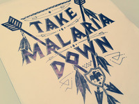 Take Malaria Down