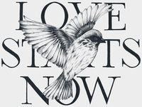 Love Starts Now Bird Design