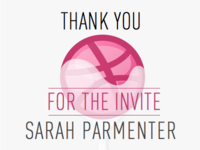 Dribbble Thank You – Sarah Parmenter