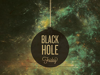 Black (hole) Friday