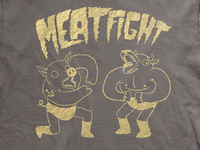 Meat Fight Shirt