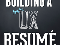 Building a Better UX Resumé title screen