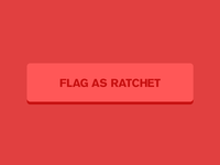 Flag As Ratchet