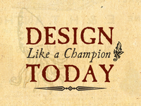 Design Like a Champion