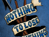 Nothingtolose2-dribbble_teaser