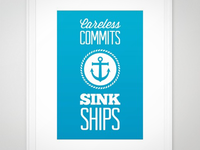 """Careless Commits Sink Ships"" Poster"