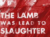 The Lamb was led to slaughter