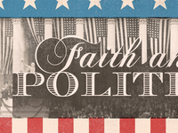Faith & Politics