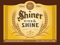 Shiner Ryes & Shine (proposed)