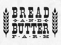 Bread and Butter Farm