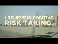 Positive Risk Taking