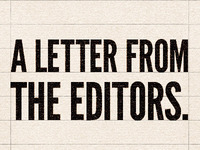 A letter from the editors