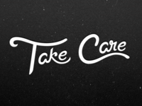 Take Care Tattoo (1st Draft)
