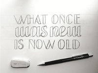 What Once Was New Is Now Old