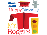 Happy Birthday Mr. Rogers