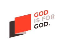 God is for God