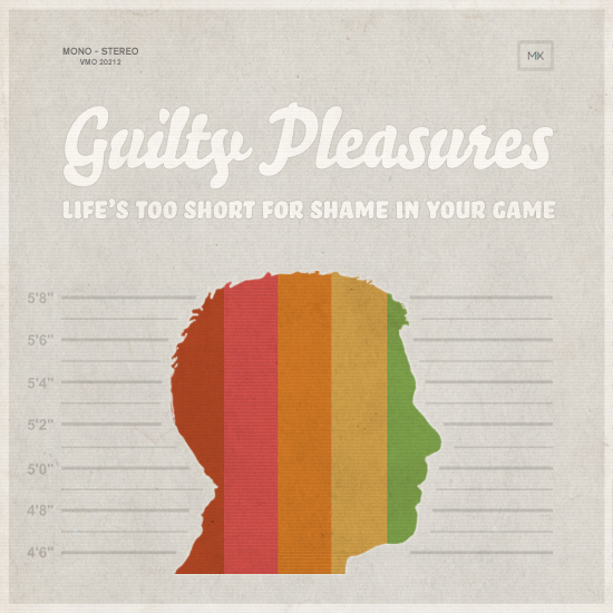 Guilty-pleasures