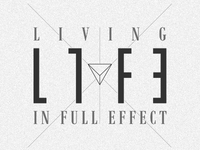 LIFE: Living In Full Effect Logo